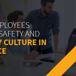 how to get employees engaged with safety and build a positive safety culture