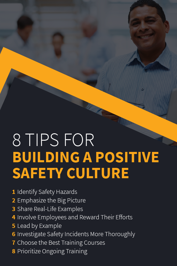 8 tips for building a positive safety culture