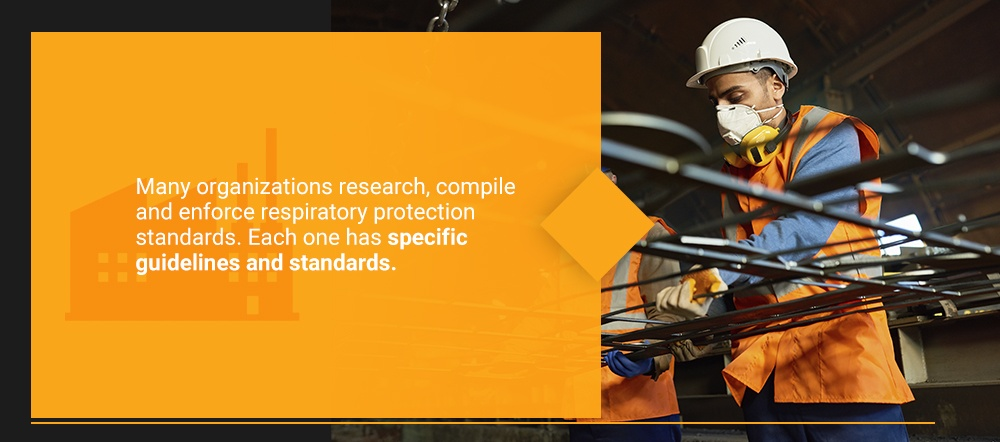 Who Sets Respiratory Protection Standards?