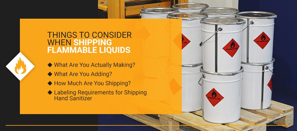 Things to Consider When Shipping Flammable Liquids